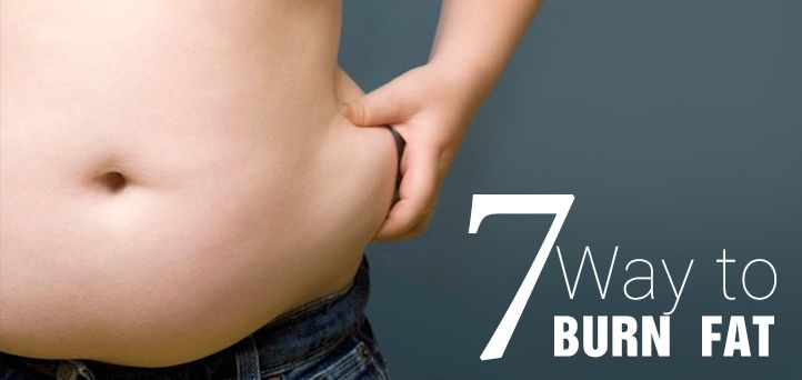7 Ways to Burn Fat